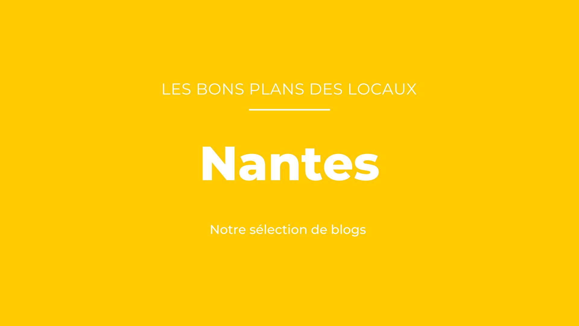 notre sélection de blogs à Nantes