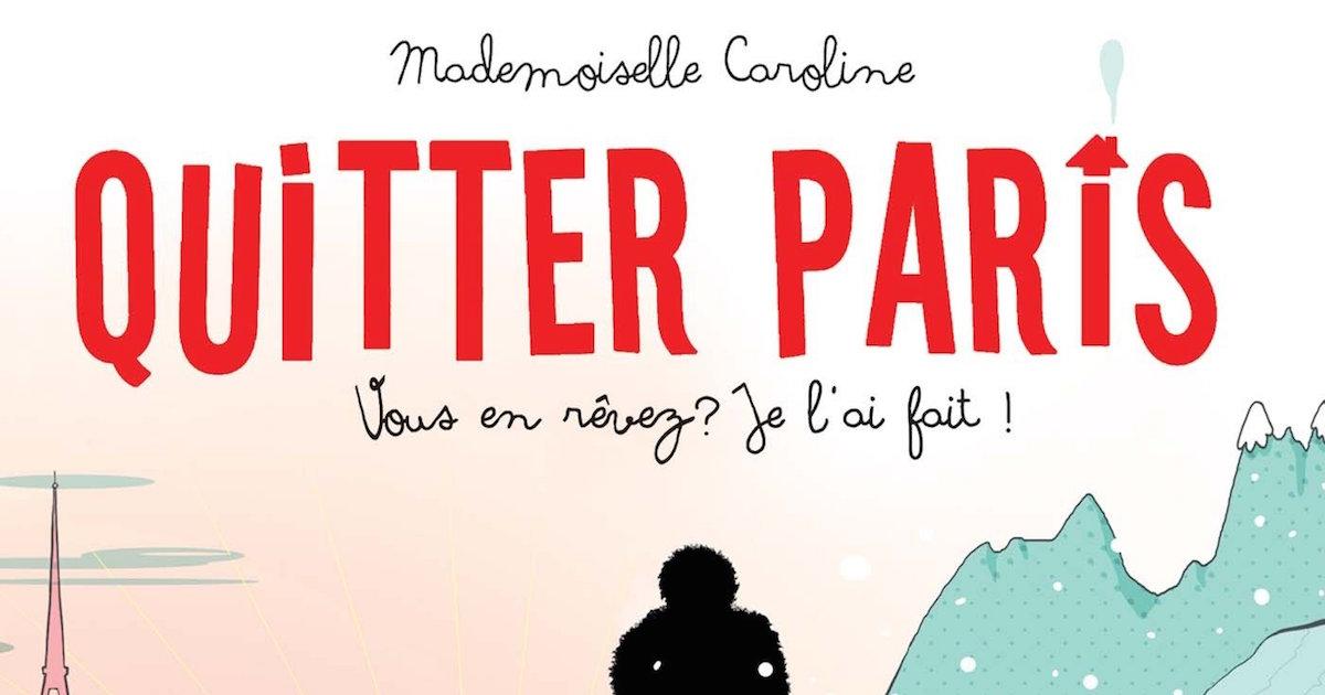 BD-quitter-paris-mademoiselle-caroline - 1200x630