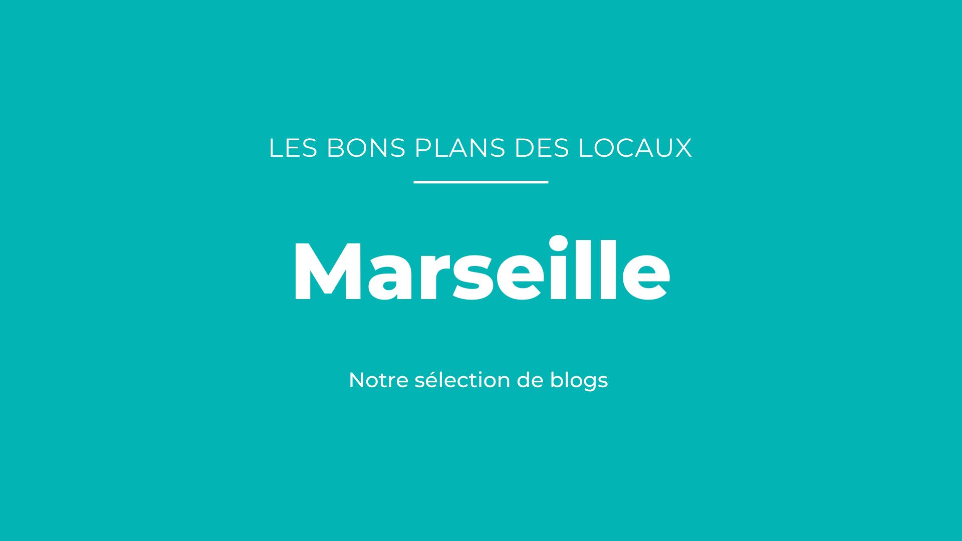 Notre sélection de blogs à Marseille