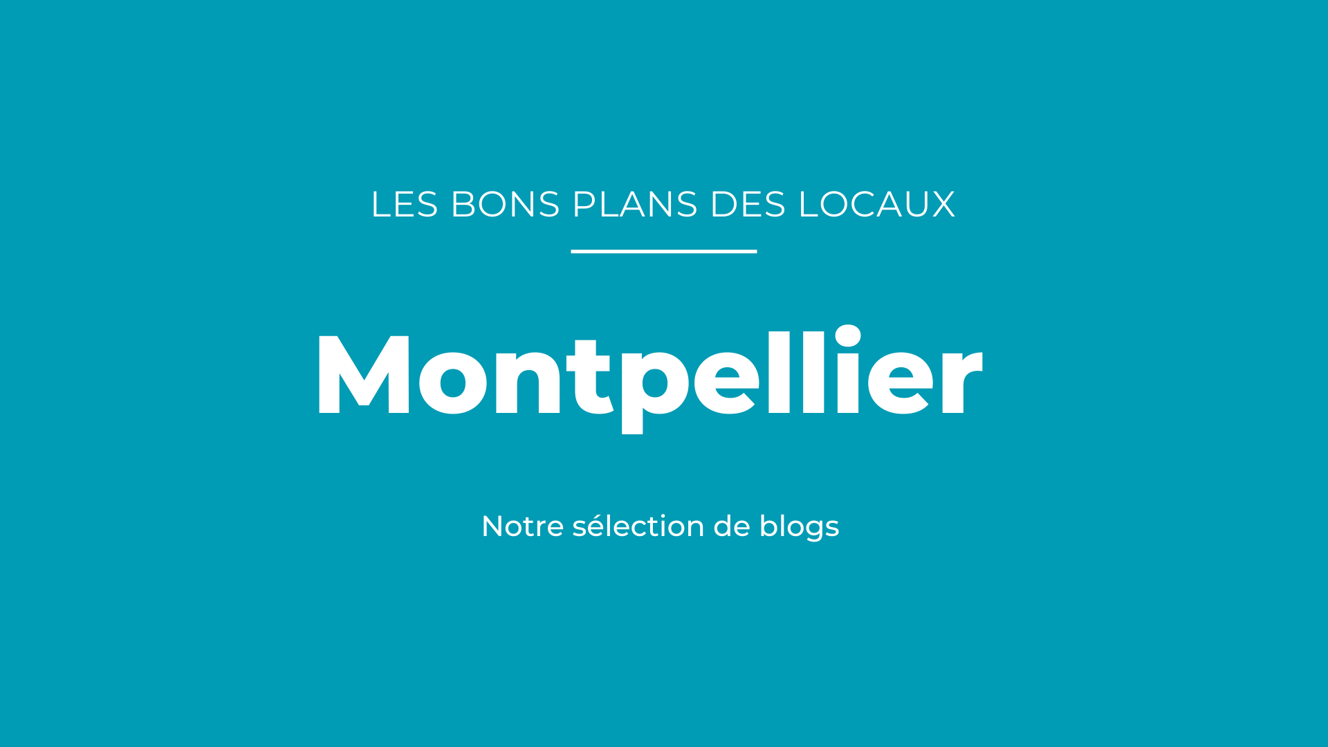 blogs Montpellier