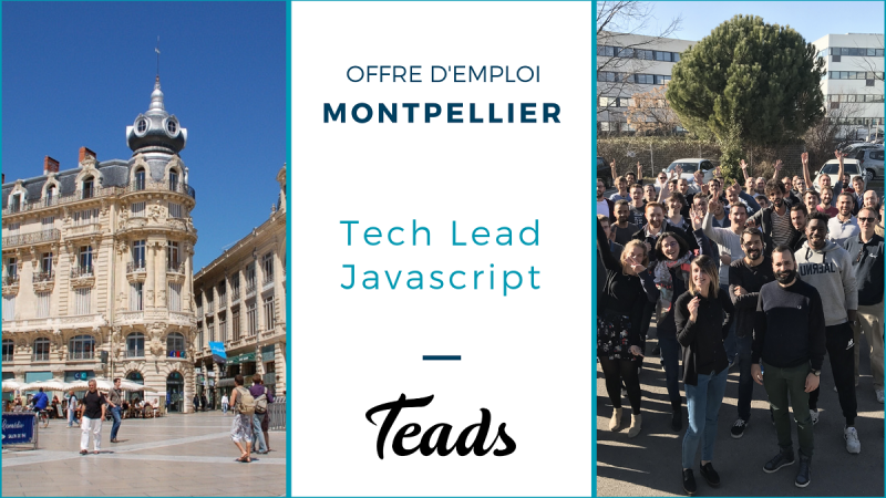 offre teads_tech lead javascript
