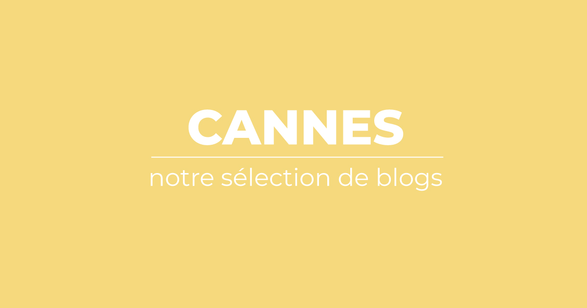 selection top blogs Cannes
