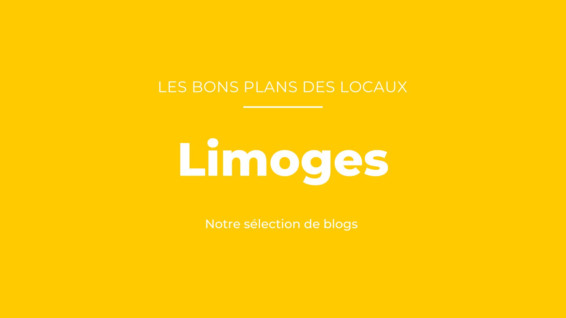 Bons plans des blogueurs Limoges