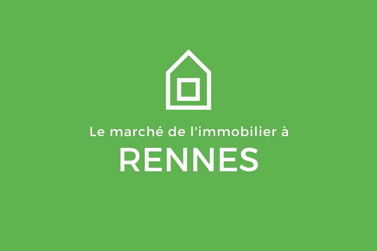 Le marché de l'immobilier Rennes