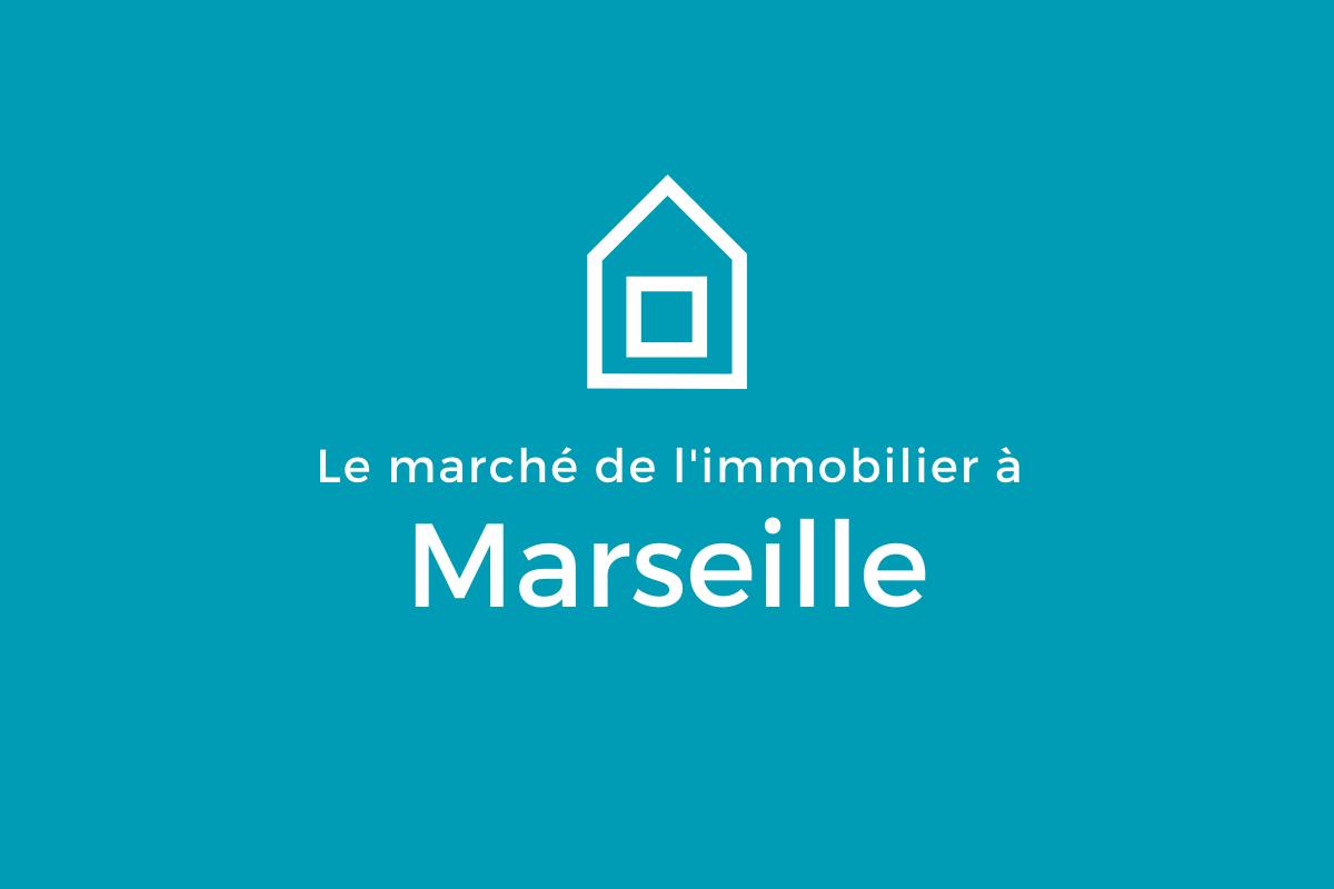 Le marché de l'immobilier Marseille