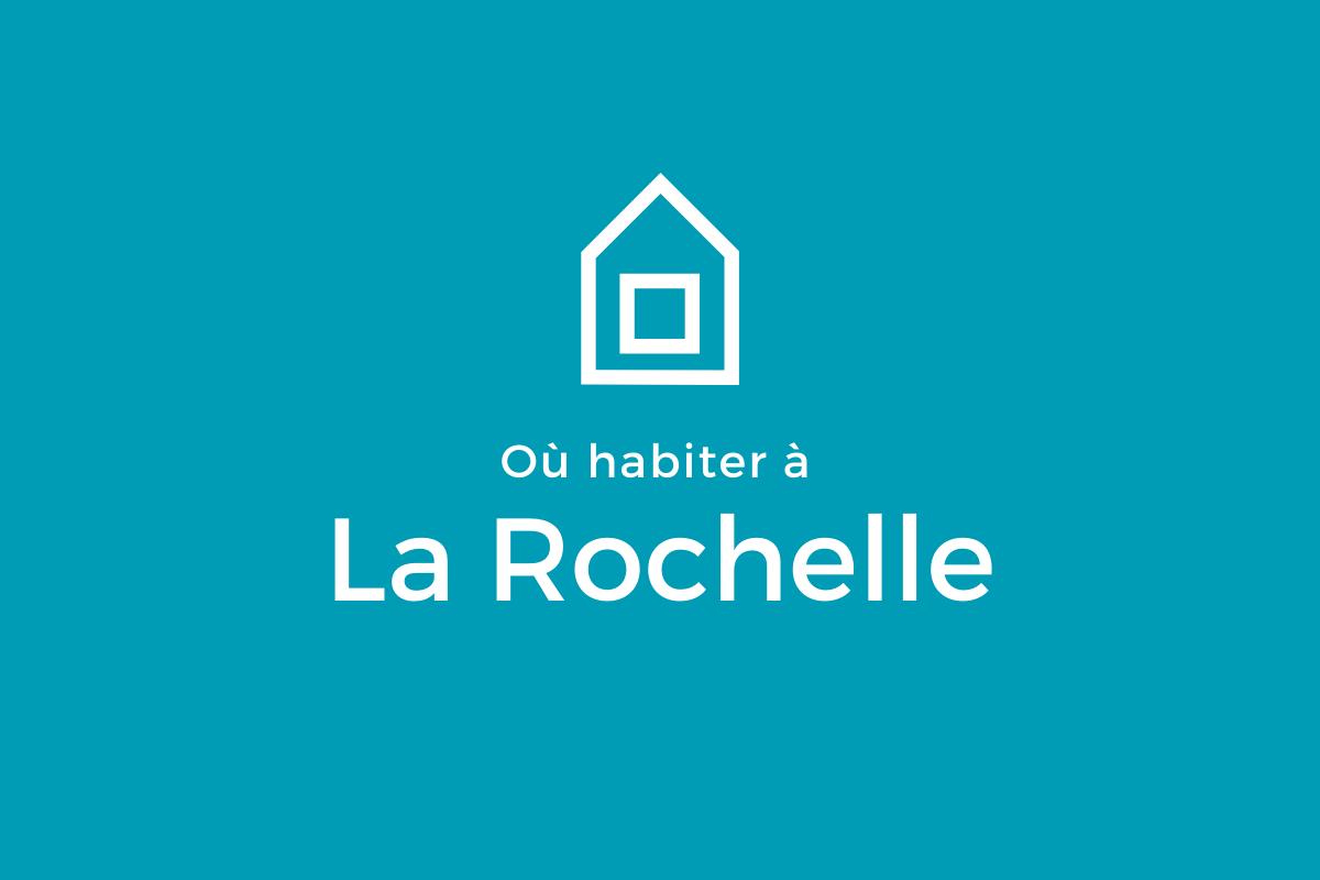Notre sélection de quartiers à La Rochelle
