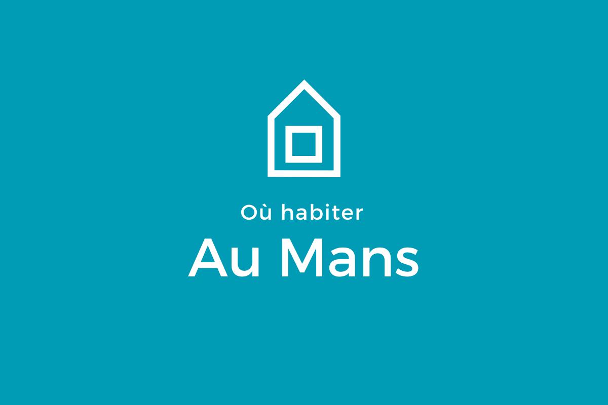 Notre sélection de quartiers au Mans